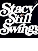 Stacy Still Swings (Rmt)(Ltd)【CD】