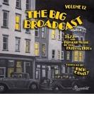 Big Broadcast 12: Jazz & Popular Music 20's【CD】
