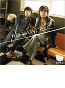 No Way, But【CD】