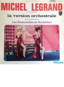 Les Demoiselles De Rochefort (La Version Orchestrale)【SHM-CD】