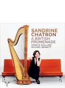 『英国音楽散歩~ハープによるイギリス音楽集』 サンドリーヌ・シャトロン、オフェリー・ガイヤール、マイケル・ベネット