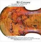 Ri-cercare-17th Century Music: Mojca Gal(Vn) S.chapman(Theorbo) Hunninger(Cemb) Marincic(Gamb)【CD】