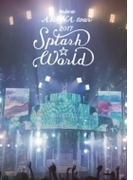 "miwa ARENA tour 2017""SPLASH☆WORLD"" 【初回生産限定盤】(2DVD+CD)"
