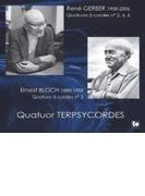 String Quartet, 2, 4, 6, : Quatuor Terpsycordes +bloch: String Quartet, 2, 【CD】