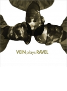 Vein Plays Ravel【CD】