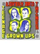 Teenage Grown Ups (Digi)【CD】