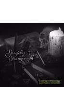 Storyteller in the Strange Night 【初回盤】