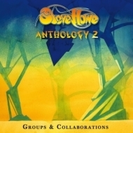Anthology 2: Groups & Collaborations (Digi)【CD】 3枚組