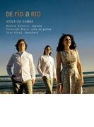 Viola Da Samba: De Rio A Rio-music For Soprano, Gamba & Harpsichord【CD】