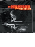 Emerson Plays Emerson【CD】