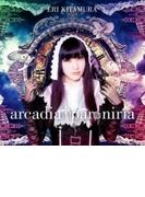 arcadia † paroniria【CDマキシ】