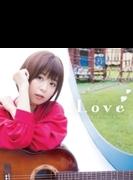 Love【アーティスト盤】(+DVD)