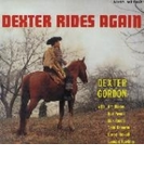 Dexter Rides Again (Uhqcd)【Hi Quality CD】