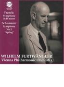 フランク:交響曲、シューマン:交響曲第1番『春』 ヴィルヘルム・フルトヴェングラー&ウィーン・フィル(1953,51)(平林直哉復刻)【CD】