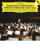 ショスタコーヴィチ:交響曲第5番『革命』、プロコフィエフ:『ロメオとジュリエット』より ムスティスラフ・ロストロポーヴィチ&ナショナル管弦楽団(1982)【SHM-CD】