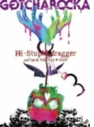 LIVE DVD Hi-Stupid dragger 2017.08.18 TSUTAYA O-EAST