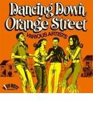 Dancing Down Orange Street【CD】