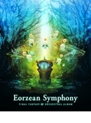 Eorzean Symphony: FINAL FANTASY XIV Orchestral Album【映像付サントラ/Blu-ray Disc Music】【ブルーレイ】