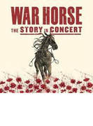 War Horse - The Story In Concert (Live)【CD】