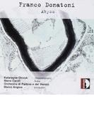 Abyss: Angius / Padova E Del Veneto O Katarzyna(Ms) Caroli(Fl) F.antonioni(Narr)【CD】