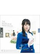 THE MUSEUM III 【CD+Blu-ray盤】