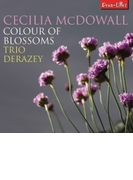 Colour Of Blossoms: Trio Derazey【CD】