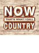 Now That's What I Call Country【CD】 3枚組