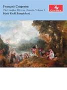 Complete Pieces De Clavecin Vol.3: Mark Kroll(Cemb)【CD】