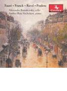 Faure, Franck, Ravel, Poulenc: Works For Cello & Piano: Russakovsky(Vc) A.s.nicholson(P)【CD】
