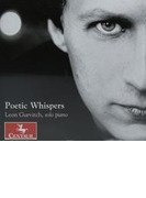 Leon Gurvitch: Poetic Whispers-faure, Gurvitch, Piazzolla, Satie【CD】
