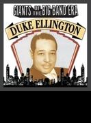 Giants Of The Big Band Era: Duke Ellington【CD】