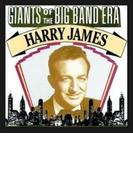 Giants Of The Big Band Era Harry James【CD】