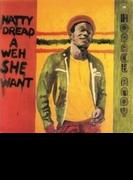 Natty Dread A Weh She Want【CD】