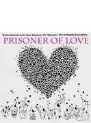 Prisoner Of Love