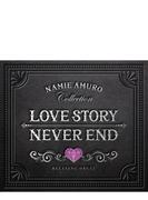 Love Story Never End ~安室奈美恵コレクション (Digi)
