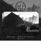 Nostalgia - Archive Of Failures - Part 5【CD】