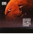 Heaven Before All Hell Breaks Loose【CD】