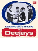 Coming On Strong: The Best Of The Deejays【CD】