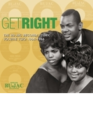 Get Right: The Ru-jac Records Story Volume Two: 1964-1966【CD】