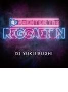 Reggaeton Mixed By Dj Yukijirushi【CD】