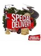 Dj Hokuto Presents Special Delivery【CD】