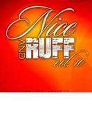Nice & Ruff 10【CD】