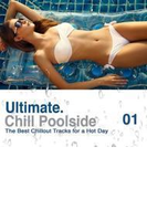 Ultimate Poolside Chill: Best Chillout Track【CD】