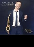 Professor Cunningham & His Old School: Swing It【CD】