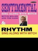 Sentimental Sing Along With Mitch / Rhythm Sing【CD】
