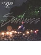 Sadness【CD】