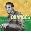 Changes: Ru-jac Records Story 4: 1967-1980【CD】