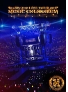 LIVE TOUR 2017 MUSIC COLOSSEUM 【初回盤】(2DVD+VR)