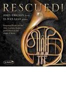 John Ericson: Rescued!-forgotten Works For 19th Century Horn【CD】
