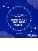 TVアニメ「UQ HOLDER!~魔法先生ネギま!2~」ラジオCD【CD】